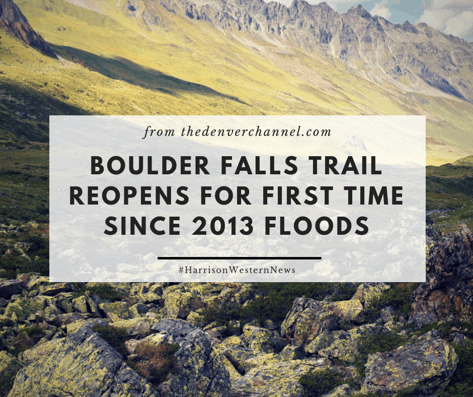 Harrison Western Aids in Reopening Boulder Falls Trail