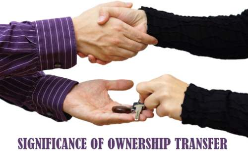 Significance of Ownership Transfer