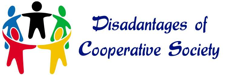 Disadvantages of Cooperative Society