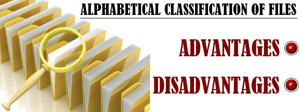 Alphabetical classification of files - Advantages and Disadvantages