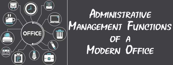 Administrative management functions of modern office