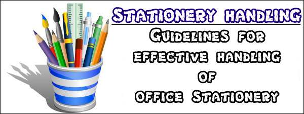 Guidelines for effective handling of office stationery