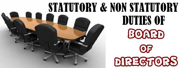 Statutory and Non Statutory duties of Board of Directors
