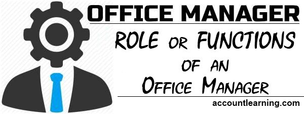 Role or Functions of an Office Manager