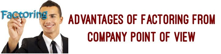 Advantages of factoring from company point of view