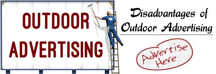Disadvantages of Outdoor Advertising