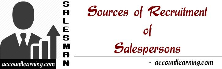 Sources of recruitment of salespersons