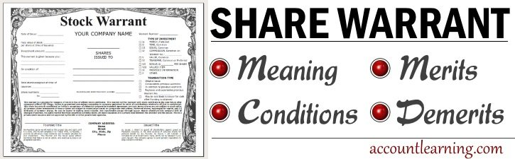 Share Warrant - Meaning, Conditions, Merits, Demerits