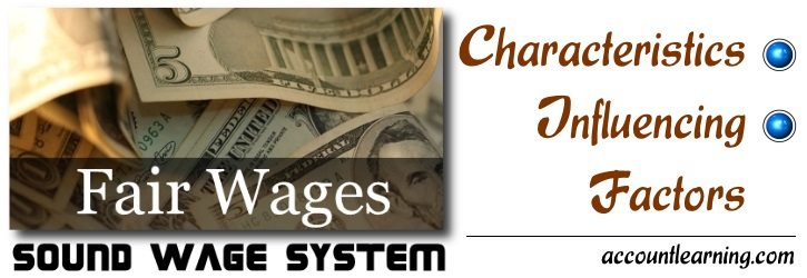 Sound wage system - Characteristics, Influencing factors