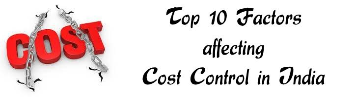 Factors affecting Cost Control in India