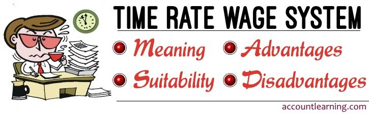 Time Rate Wage System