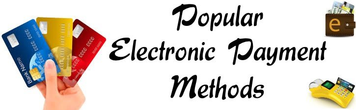 Popular Electronic Payments