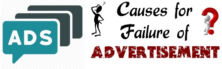 Causes for failure of Advertisement