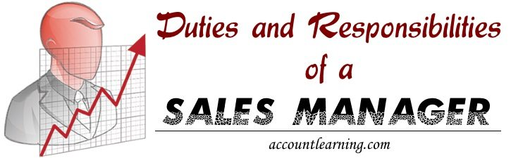 Duties and Responsibilities of Sales Manager