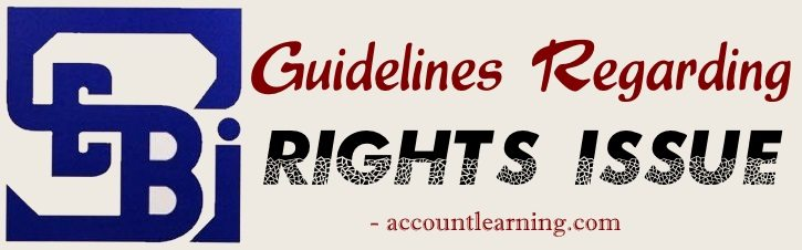 SEBI Guidelines regarding Rights Issue