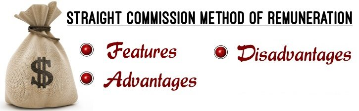 Straight commission method of remuneration