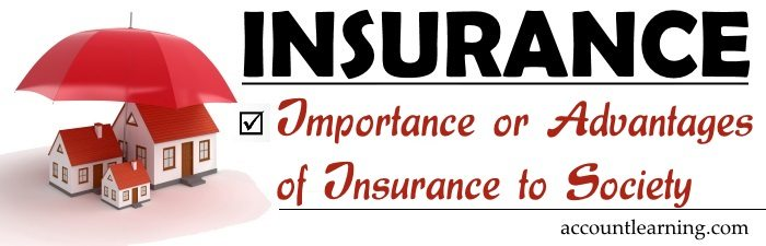 Importance or Advantages of Insurance to Society