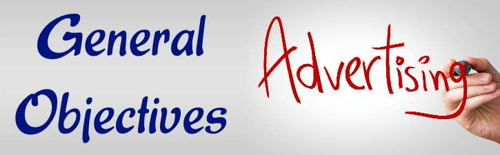 General Objectives of Advertising