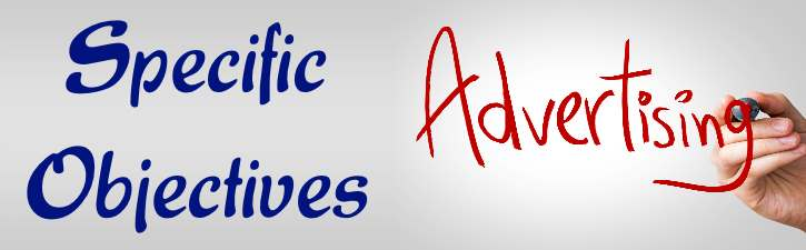 Specific Objectives of Advertising