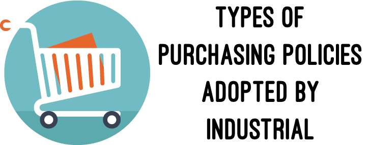 Types of Purchasing Policies
