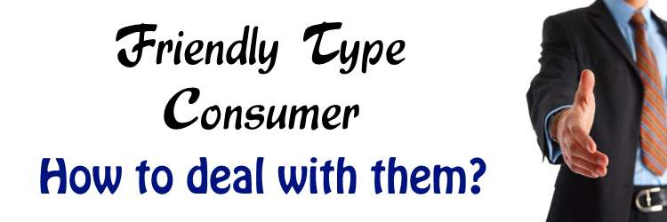 Friendly Type Consumers