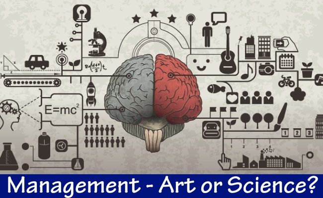 Management - Art or Science