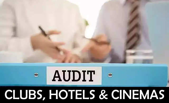 Audit of Clubs, Hotels and Cinemas