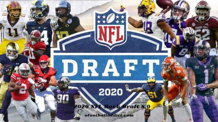 2020 NFL Mock Draft 8.0