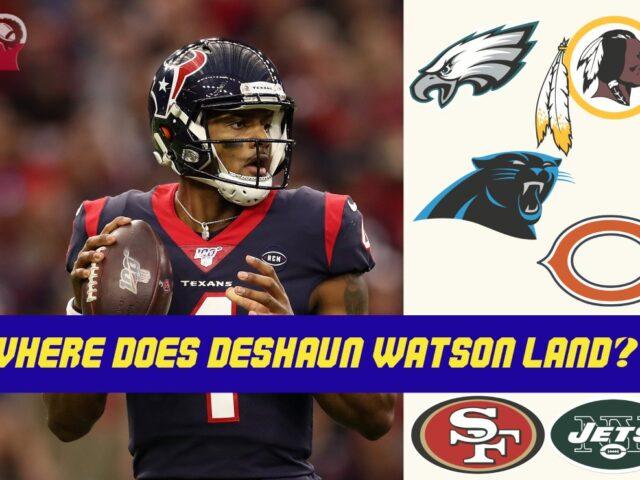 Lets Play NFL Shuffle, Who Lands Deshaun Watson?