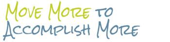 Move More to Accomplish More webinar
