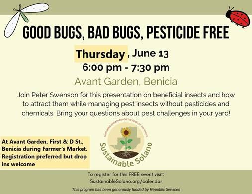 Benicia: Good Bugs, Bad Bugs, Pesticide Free @ Avant Garden