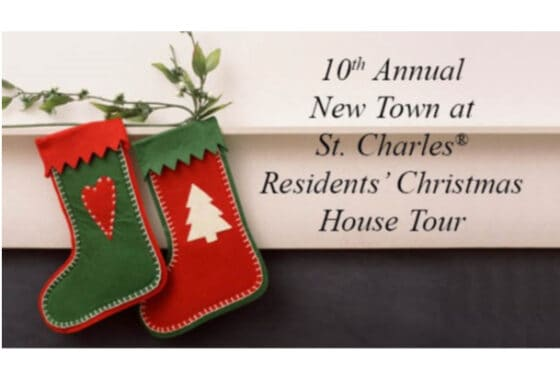 10th Annual New Town at St Charles Residents' Christmas House Tour