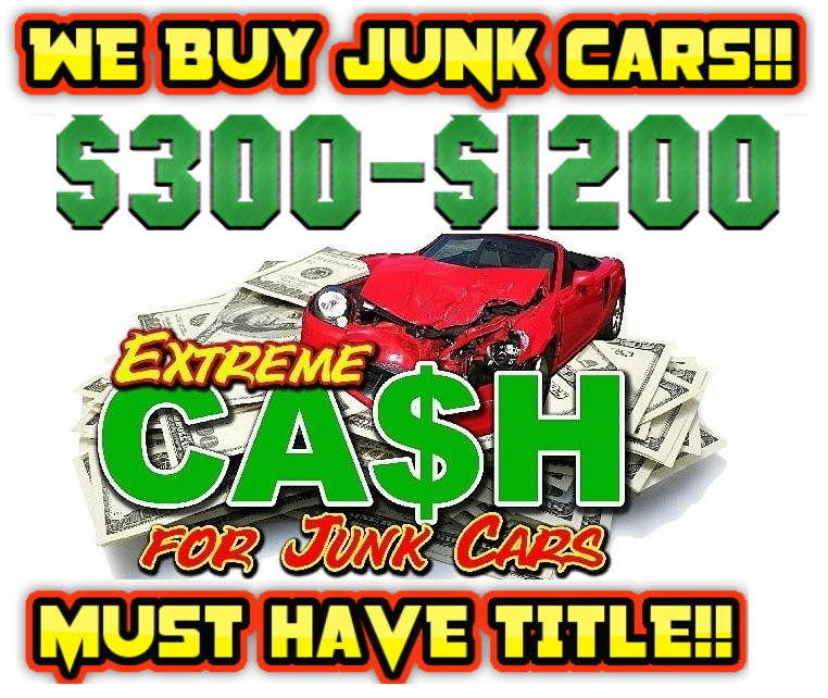 Scrap Cars Near Me >> Extreme Cash For Junk Cars
