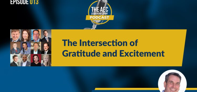 Episode 013: The Intersection of Gratitude and Excitement
