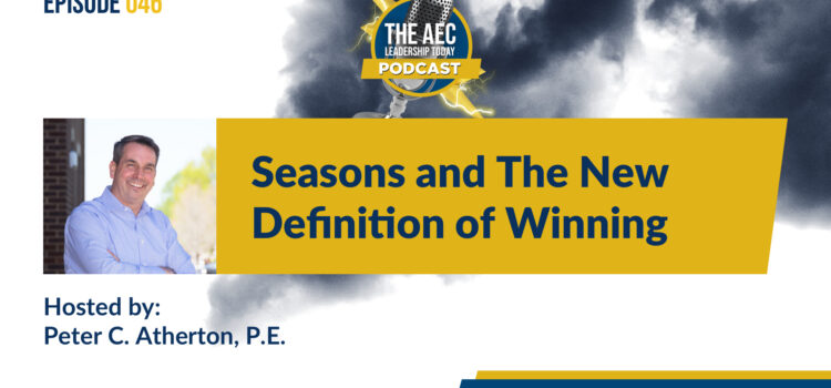 Episode 046: Seasons and The New Definition of Winning