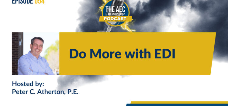 Episode 054: Do More with EDI