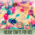 Holiday Crafts for Kids {Our Family World}