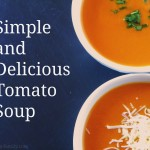 Souper Sunday: Simple and Delicious Tomato Soup Recipe