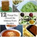 Twelve Things You Should Be Making From Scratch