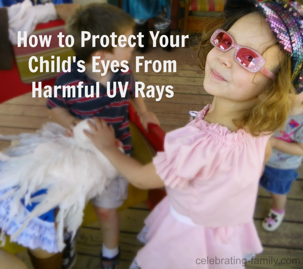 How to Protect Your Child's Eyes From Harmful UV Rays