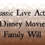 Six Classic Live Action Disney Movies Your Family Will Love