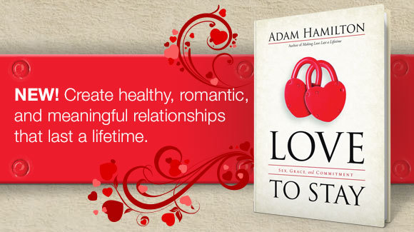 Love to Stay by Adam Hamilton