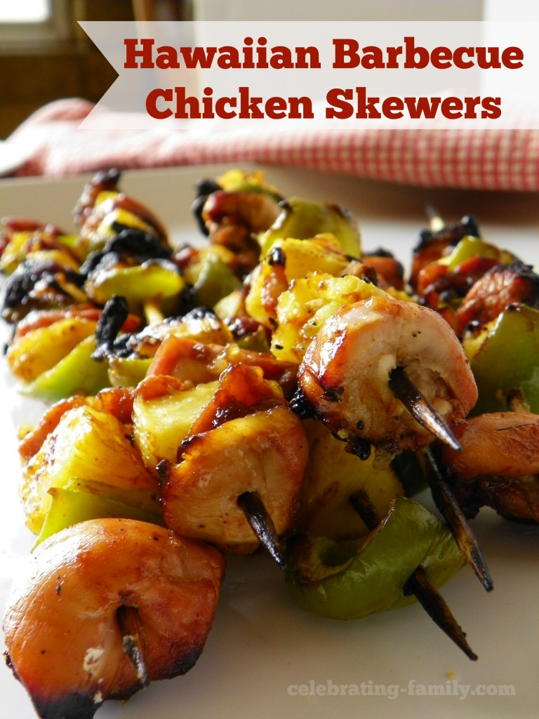 Hawaiian Barbecue Chicken Skewers