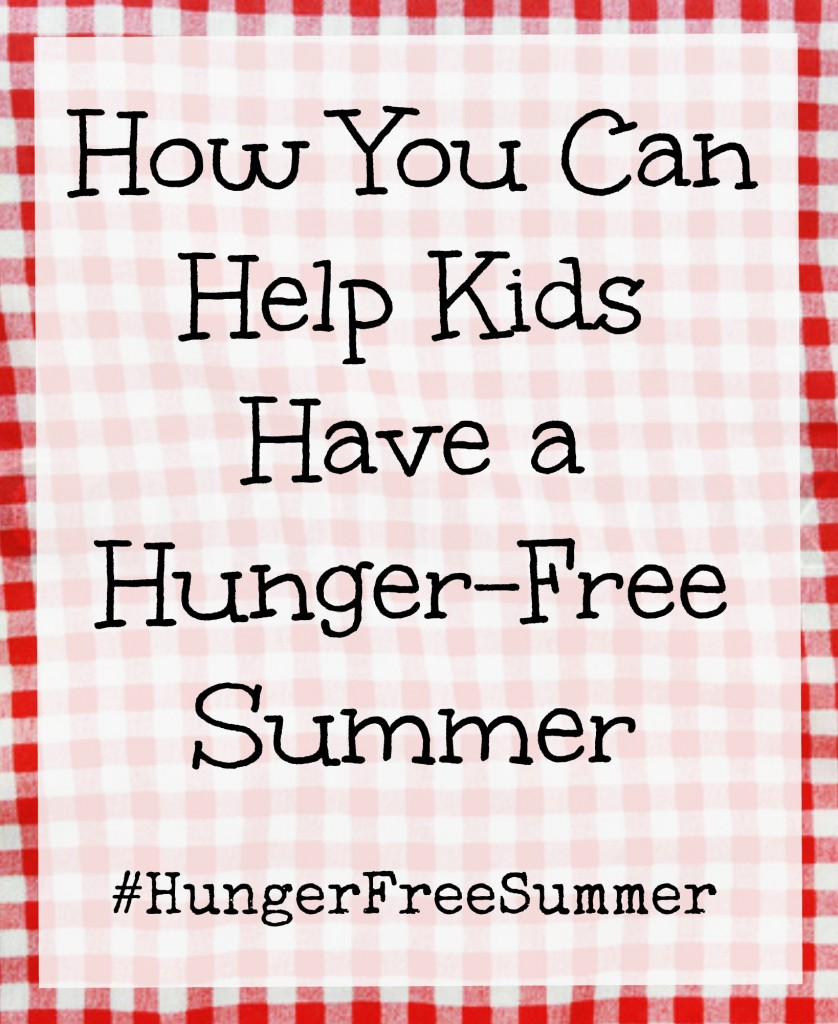 How You Can Help Kids Have a Hunger-Free Summer