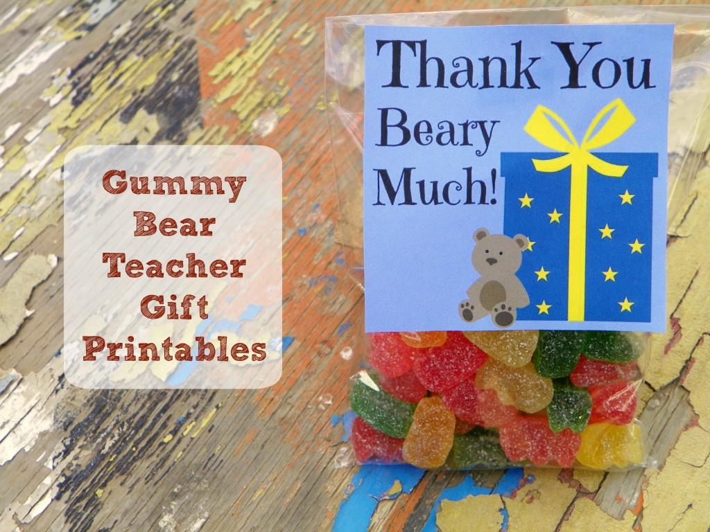 Gummy Bear Teacher Gift (Printable)