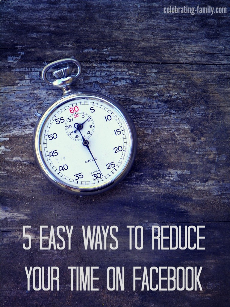 5 Ways to Reduce Your Time on Facebook