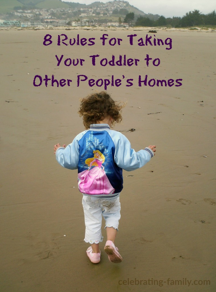 8 Rules for Taking Your Toddler to Others People's Homes