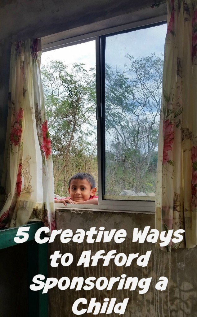 Five Creative Ways to Afford Sponsoring a Child