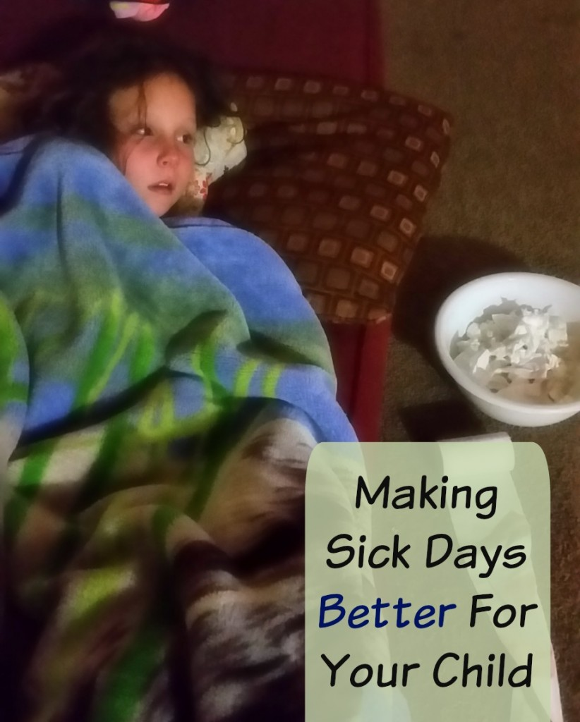 Making Sick Days Better For Your Child