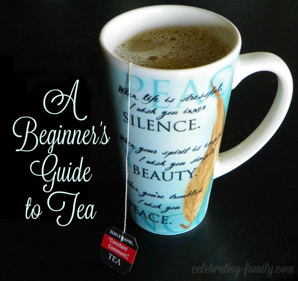 Beginner's guide to tea   Tea tips